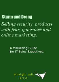 selling security products with fear, ignorance and online marketing